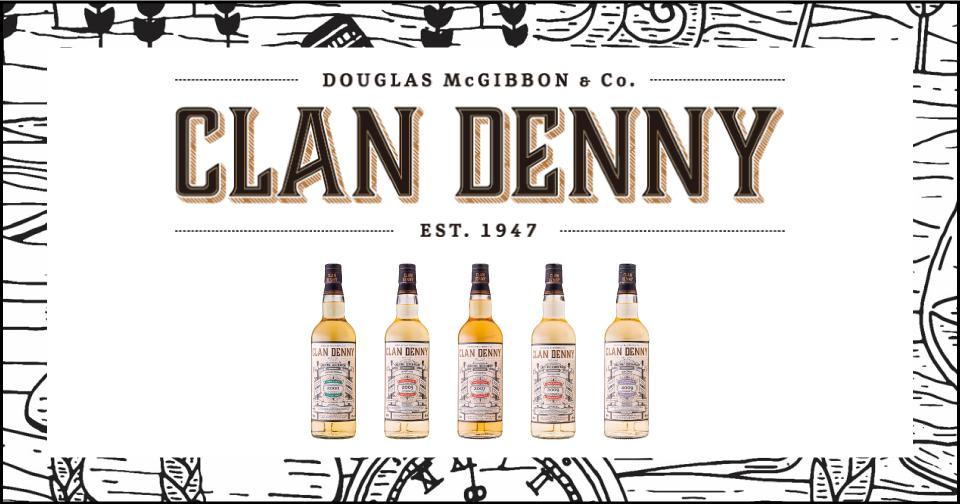 70年続く独立系ボトラーの氏クラン 族が掲げるスコッチウイスキーの歴史、起源、遺産 CLAN DENNY